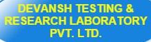 Devansh Testing & Research Laboratory Pvt. Ltd.